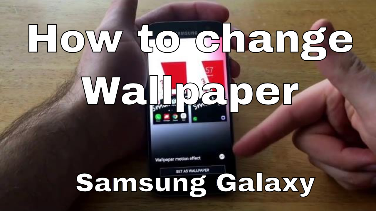 Samsung s7 how to change wallpaper