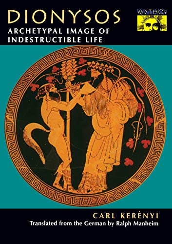 Dionysos archetypal image of indestructible life pdf